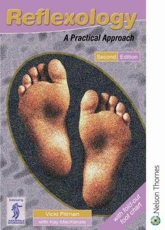 Reflexology A Practical Approach 2nd edition by Vicki Pitman and Kay Mackenzie