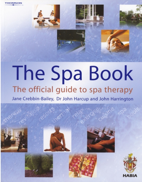 The Spa Book by Jane Crebbin-Bailey and Dr John Harcup