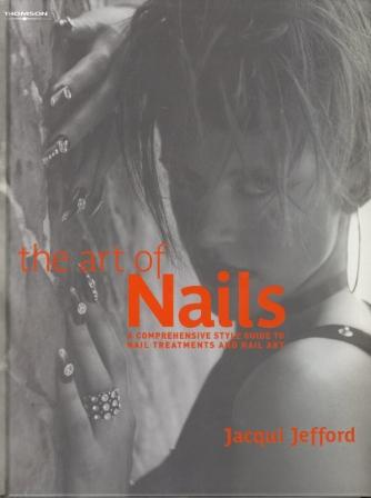 The Art of Nails by Jacqui Jefford