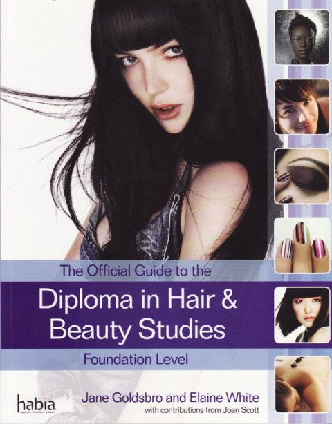 Diploma in Hair and Beauty Studies at Foundation Level by Jane Goldsbro, Elaine White