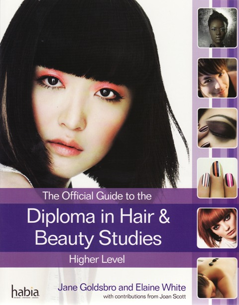 Diploma in Hair and Beauty Studies at Higher Level by Jane Goldsbro & Elaine White