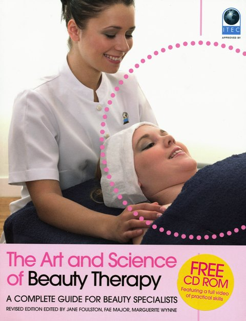 The Art and Science of Beauty Therapy by Jane Foulston, Fae Major, Marguerite Wynne