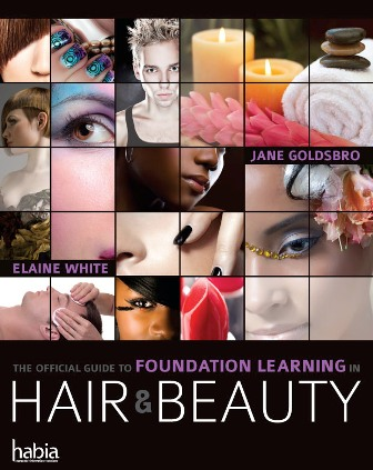 Official Guide to Foundation Learning in Hair and Beauty by Jane Goldsbro and Elaine White