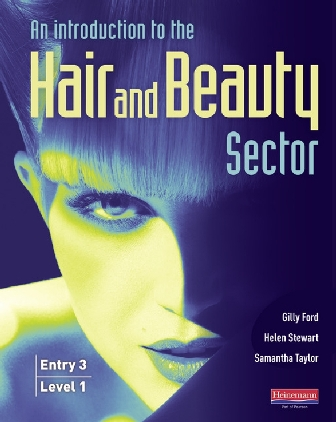 Entry 3/Level 1 Introduction to Hair and Beauty Sector by Gilly Ford, Helen Stewart, Samantha Taylor