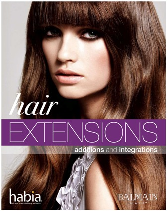Hair Extensions Additions and Integrations 1 edition by Dawn Reilly on behalf of Balmain Hair