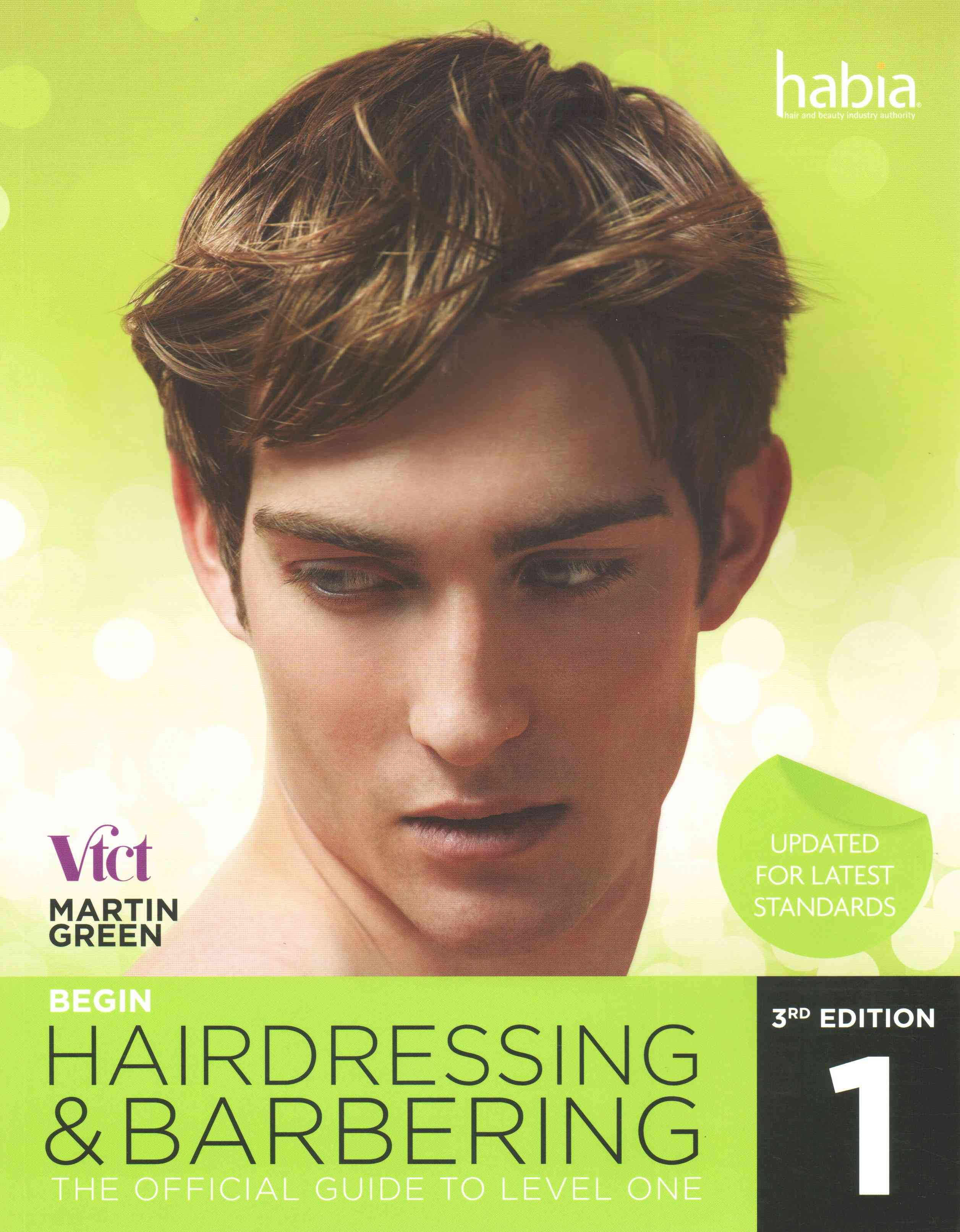 Begin hairdressing and Barbering 3rd edition by Martin Green