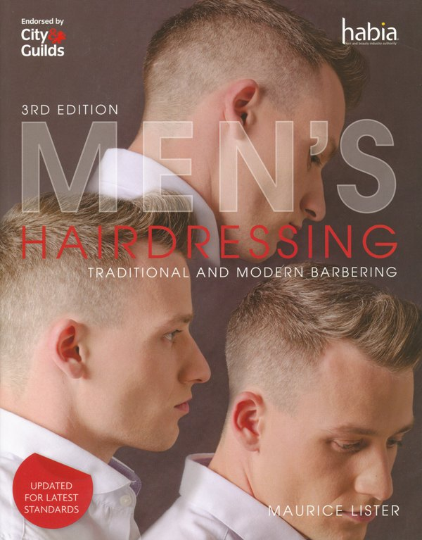 Mens Hairdressing Traditional and Modern Barbering 3rd edition by Maurice Lister