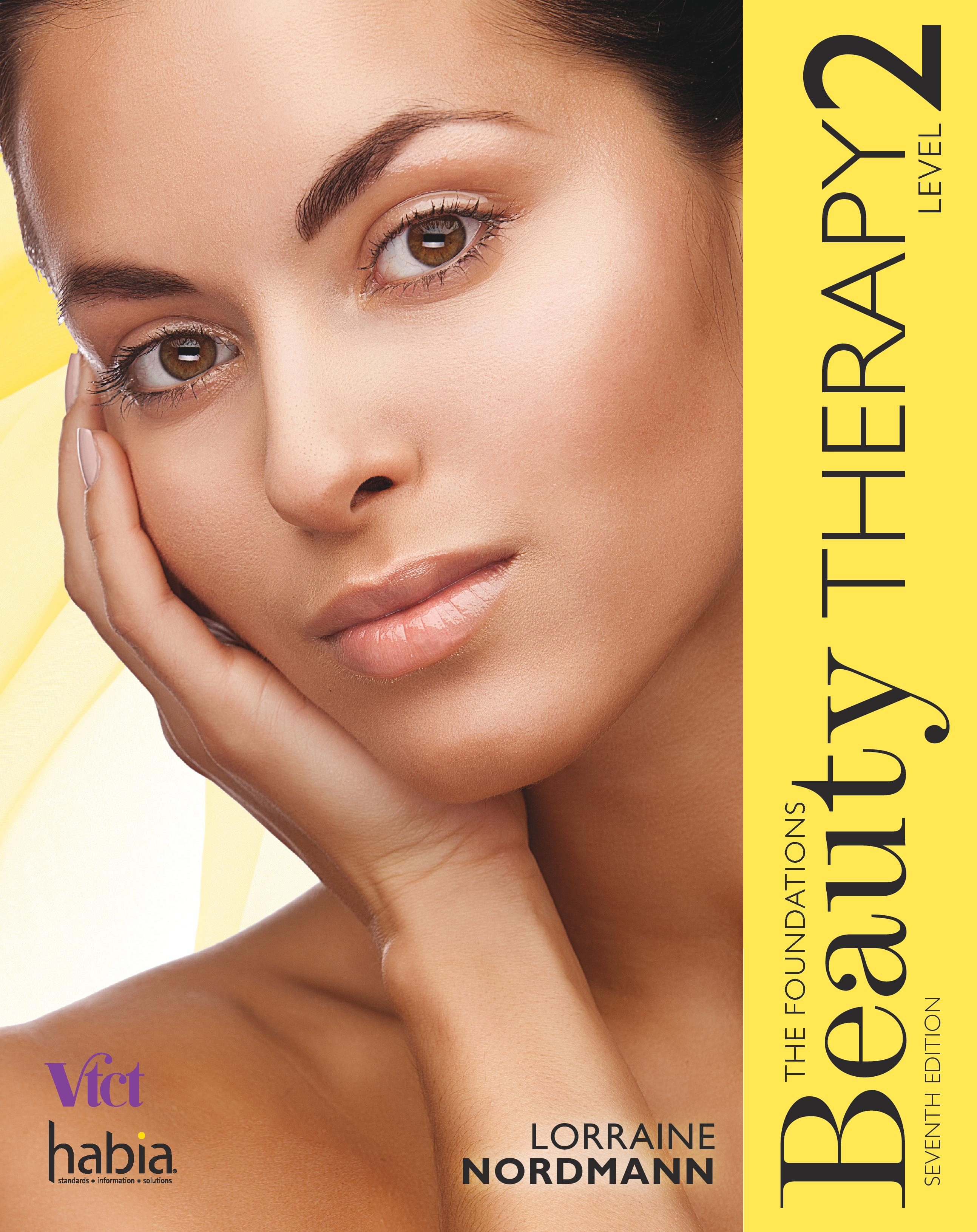 Beauty Therapy the Foundations Level 2, 7th edition by Lorraine Nordmann