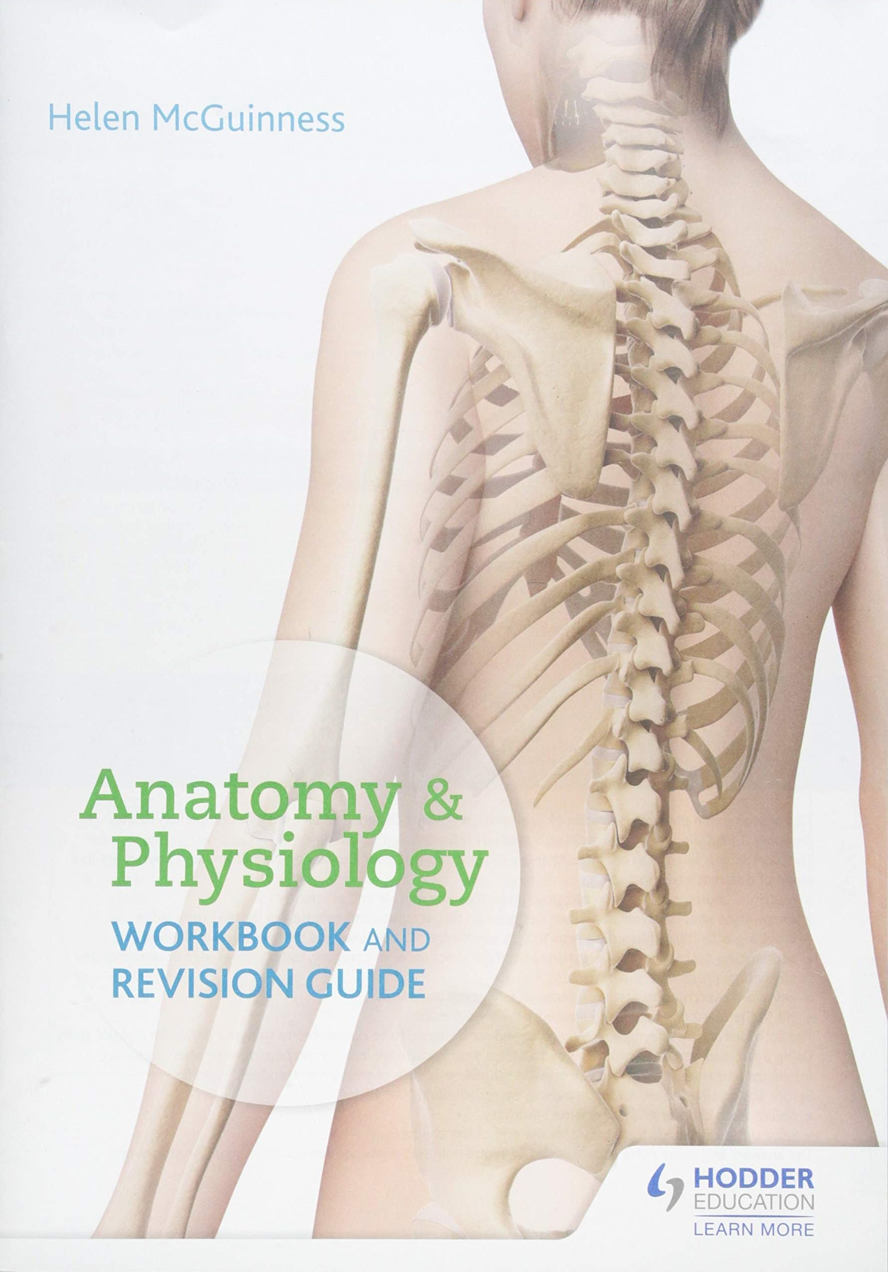 Anatomy & Physiology Workbook and Revision Guide Helen McGuinness
