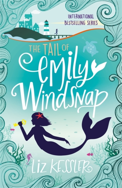 The Tail of Emily Windsnap : Book 1